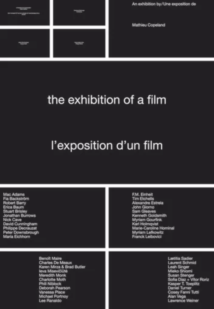@Mathieu Copeland, L'exposition d'un film